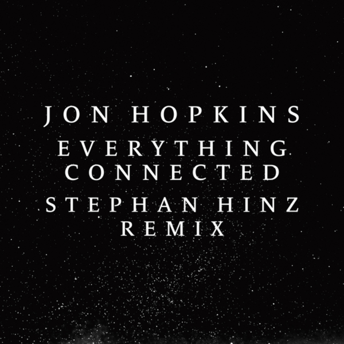 "Stephan Hinz remixes ""Everything Connected"""